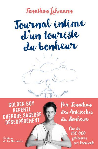 Jonathan Lehmann – Journal intime d'un touriste du bonheur