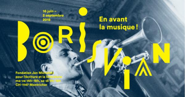 Fondation Jan Michalski Boris Vian – en avant la musique !affiche