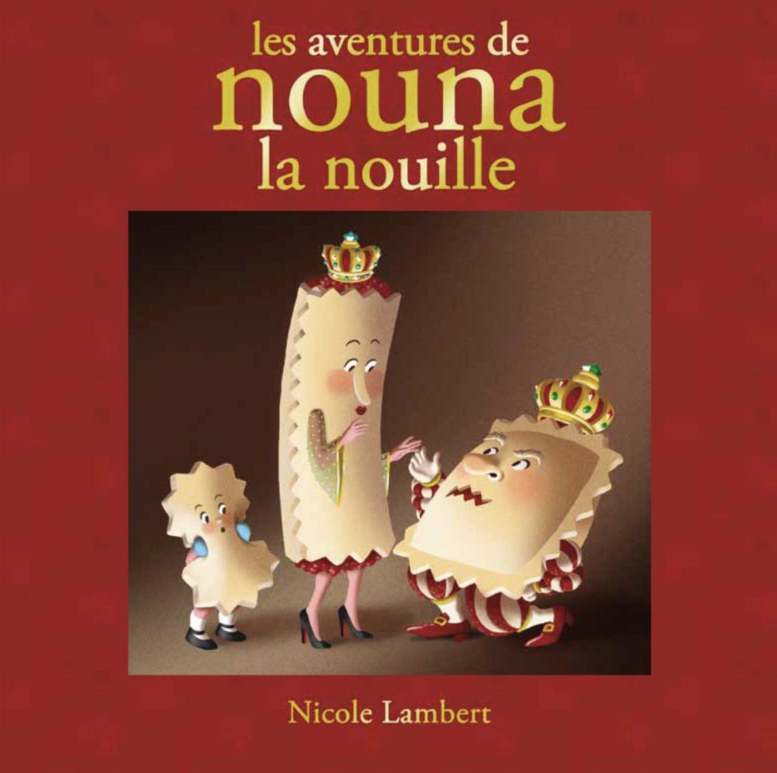 Nicole Lambert Livre Nouna la nouille