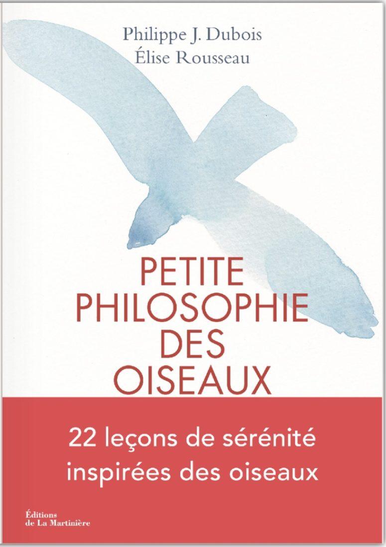 Livre Petite philosophie des oiseaux dubois et rousseau