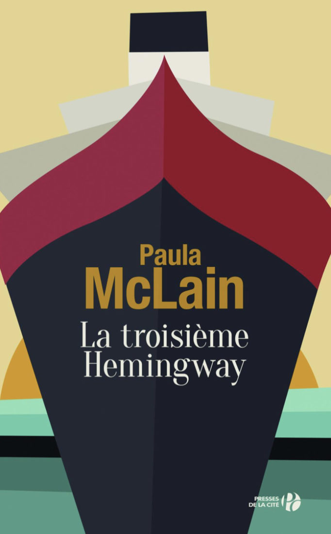 Paula McLain La troisième Hemingway