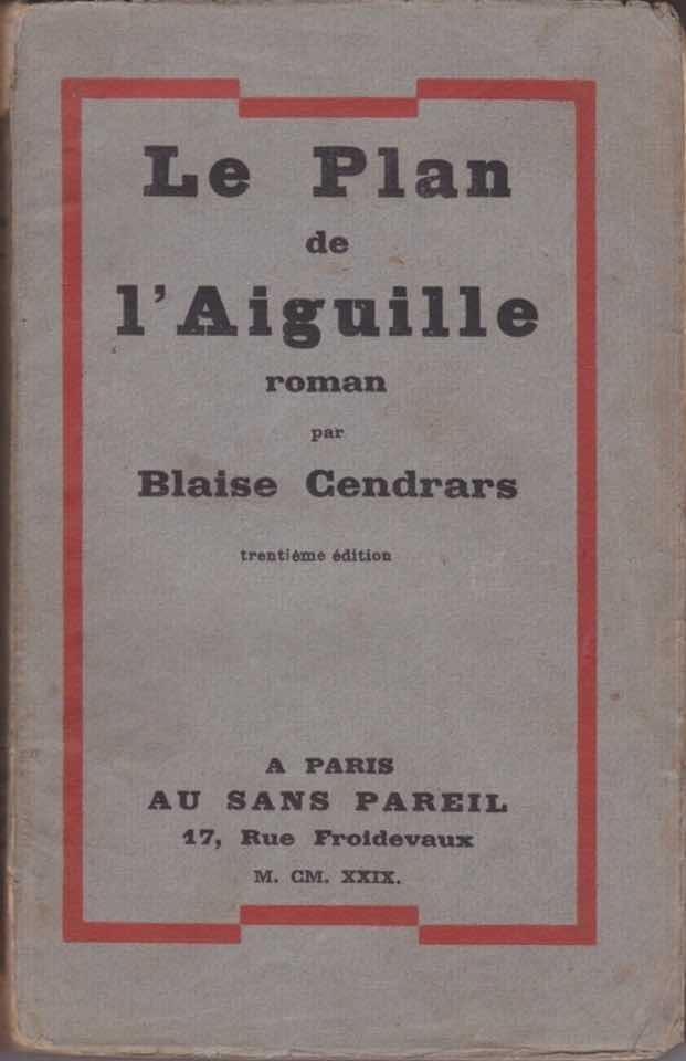Le Plan de l'Aiguille - livre Blaise Cendrars