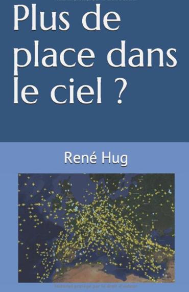 René Hug Plus de place dans le ciel ?