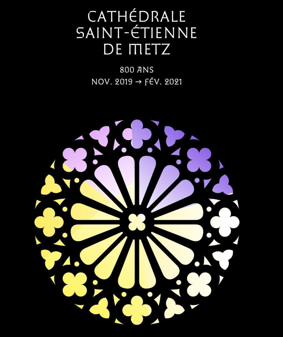 Metz 800 ans de la cathédrale St Etienne
