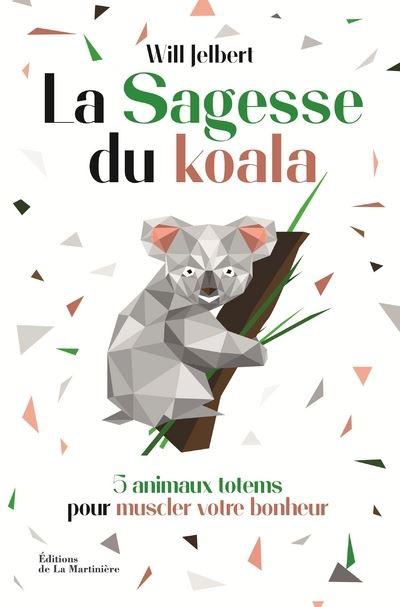 La sagesse du koala - Will Jelbert