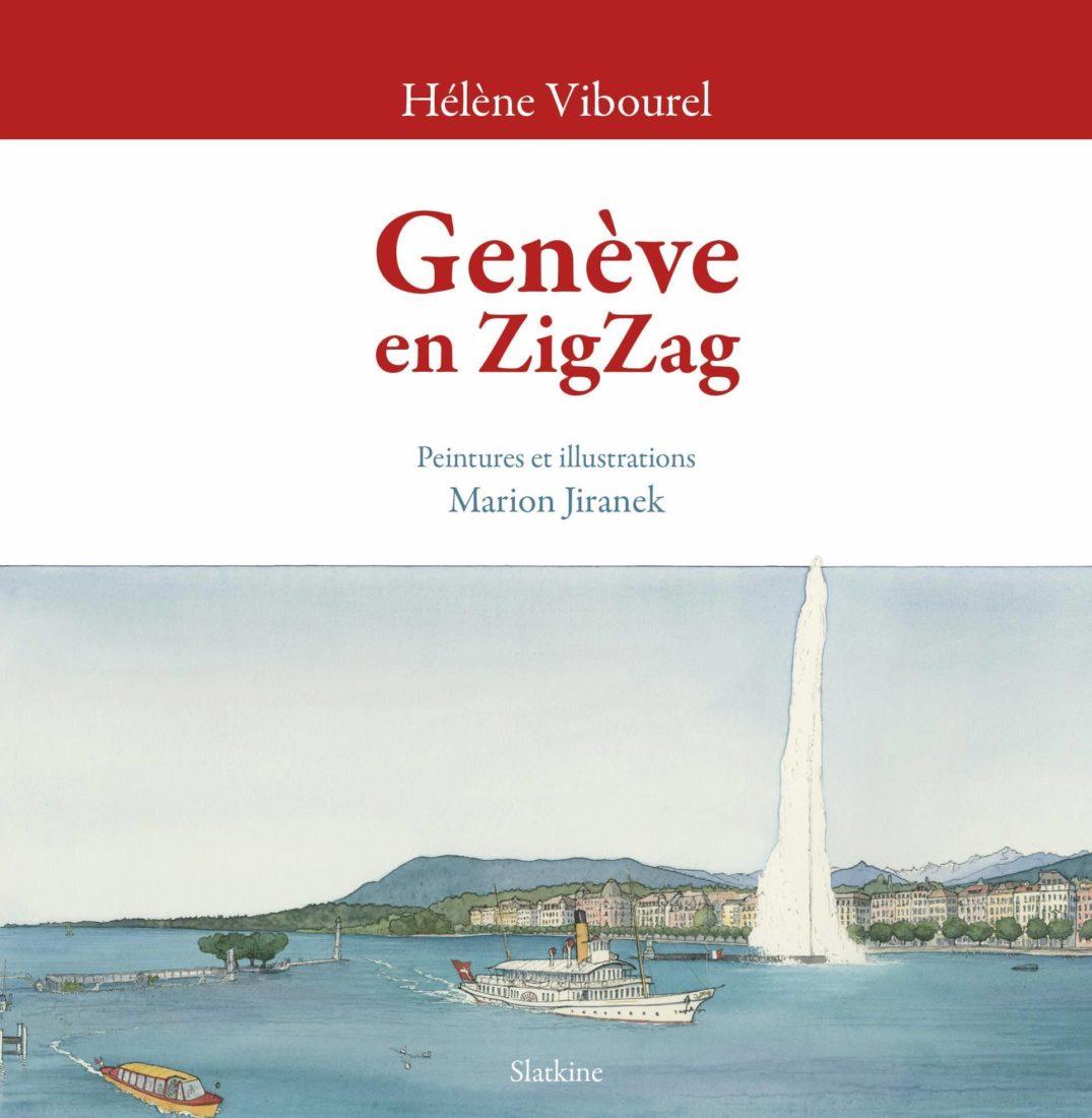 Genève en ZigZag Hélène Vibourel