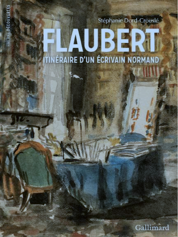 Couverture Flaubert itinéraire d'un écrivain normand