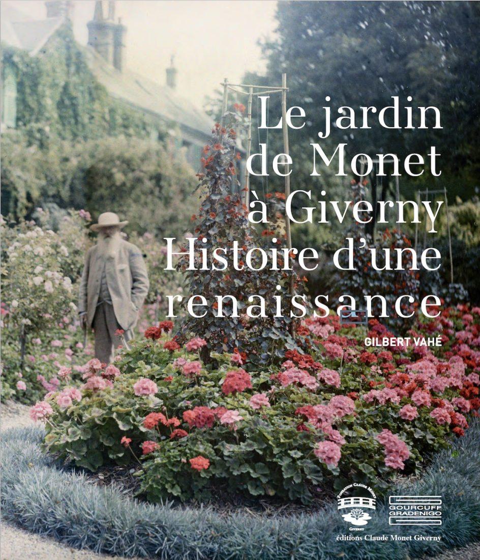 Livre Gilbert Vahé Le jardin de Monet - Histoire d'une renaissance