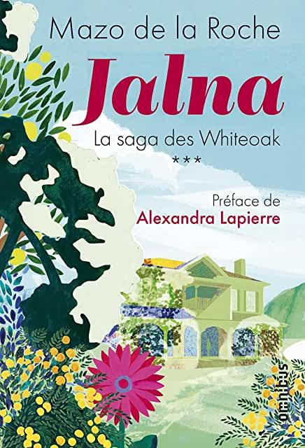omnibus Jalna volume 3,  Mazo de la Roche