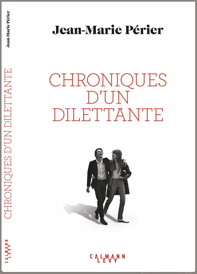 Livre Jean-Marie Périer Chroniques d'un dilettante